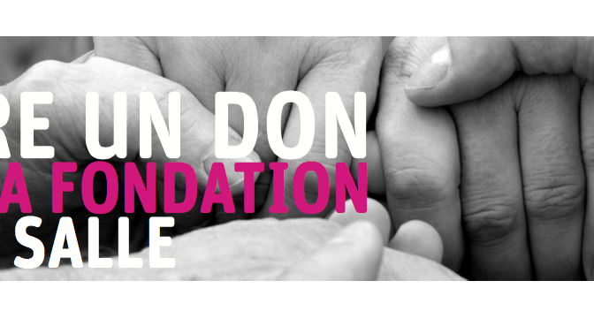 Faire un don par la Fondation de La Salle